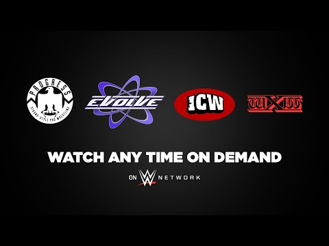 Watch the best of independent wrestling on WWE Network